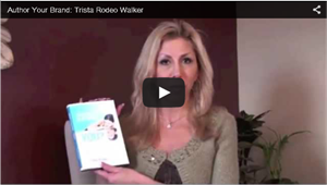 Author Your Brand: Trista Rodeo Walker